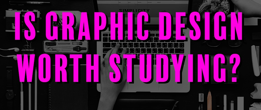 is-graphic-design-worth-studying